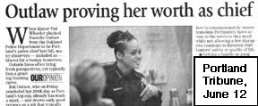 Tribune article, titled Outlaw proving her worth as  chief
